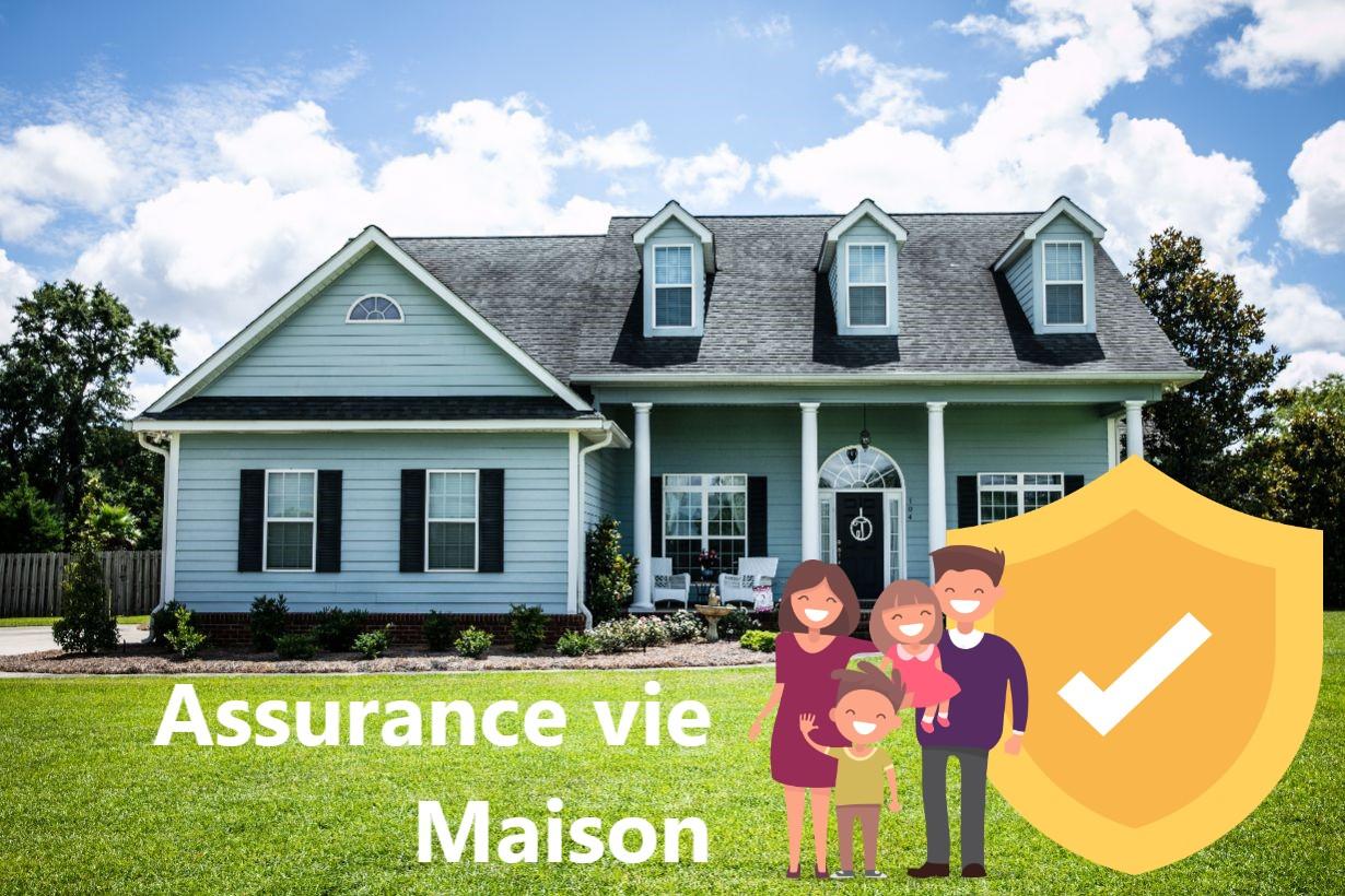 assurance vie maison